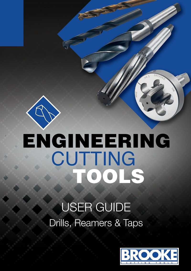 User Guide For Drills, Reamers & Taps